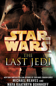 Star Wars The Last Jedi by Michael Reaves