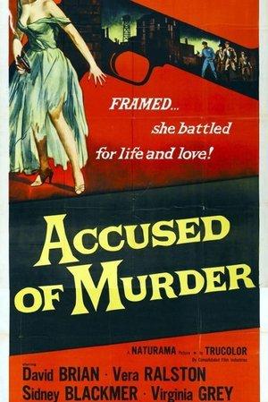 Accused of Murder