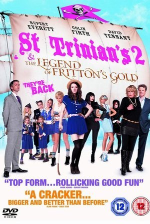 St. Trinian's 2: The Legend of Fritton's Gold