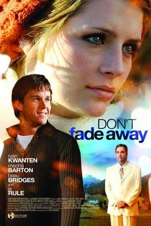 Don't Fade Away