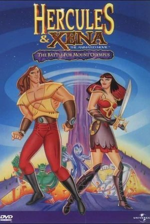 Hercules and Xena: The Animated Movie - The Battle for Mount Olympus