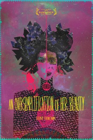 Oversimplification of Her Beauty