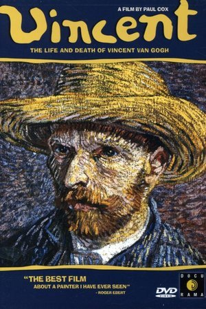 Vincent - The Life and Death of Vincent Van Gogh