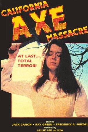 California Axe Massacre