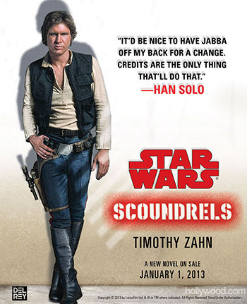 Star Wars Author Timothy Zahn's Latest Book is Scoundrels About Han Solo
